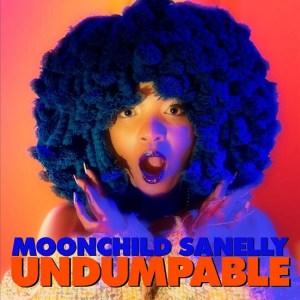 Moonchild Sanelly – Undumpable (EP)