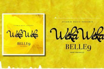 Belle 9 – Weka Weka