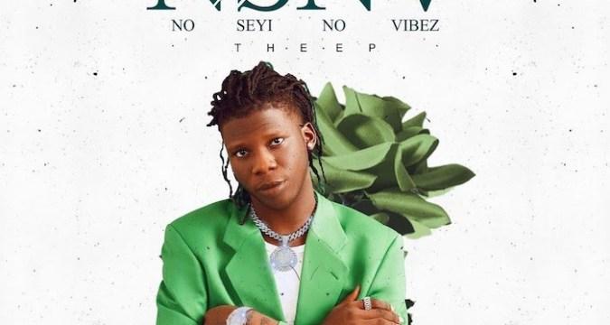 Seyi Vibez - No Seyi No Vibez [NSNV]