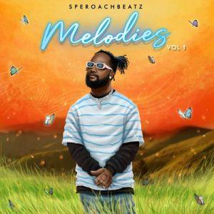 Speroach Beatz – Melodies (EP)