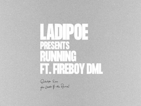 Ladipoe – Running ft Fireboy DML