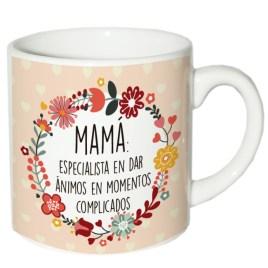 """Taza """"MAMÁ, ESPECIALISTA EN DAR ÁNIMOS"""""""