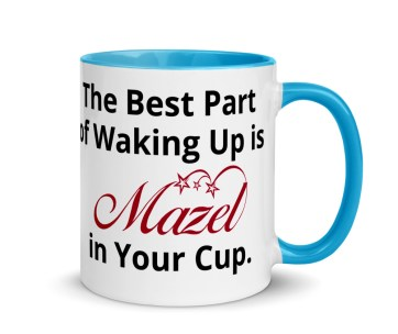 Mazel in your cup coffee mug
