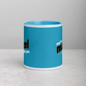 May The Mazel Be With You - Blue Coffee Mug