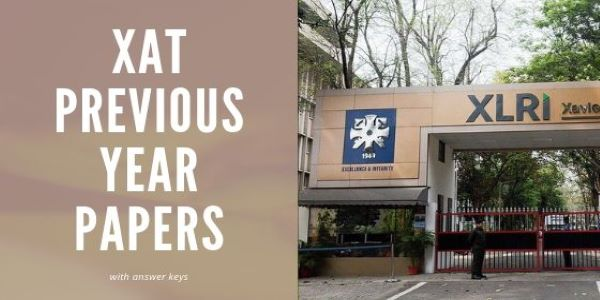 XLRI conducts the XAT exam and it is a national level MBA entrance test. Get the XAT previous year papers analysis here.