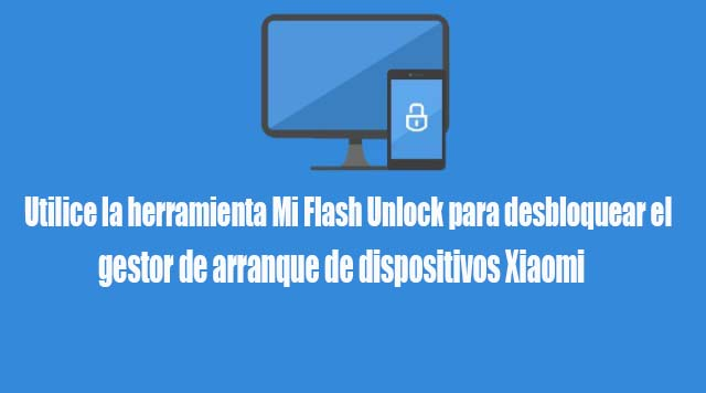 Mi Flash Unlock