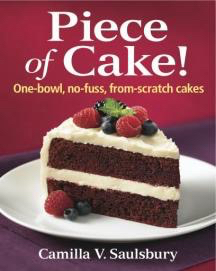 Piece of Cake Cookbook One-Bowl Cake Recipes