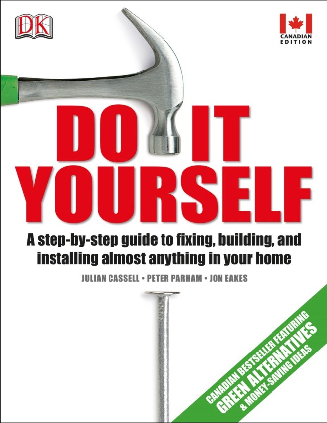 Do It Yourself Canadian Home Repair Guide