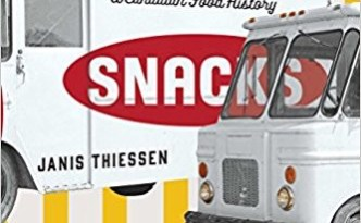 Snacks Canadian Food History Review