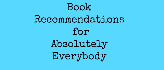 Book Recommendations for Everybody