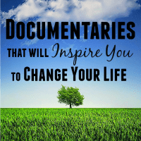 Inspirational Documentaries that will Inspire You to Change Your Life