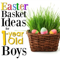 Easter Basket Ideas for 1-Year Old Boys