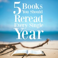 5 Books You Should Reread Every Single Year