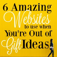 6 Amazing Sites to Check Out When You're Out of Gift Ideas