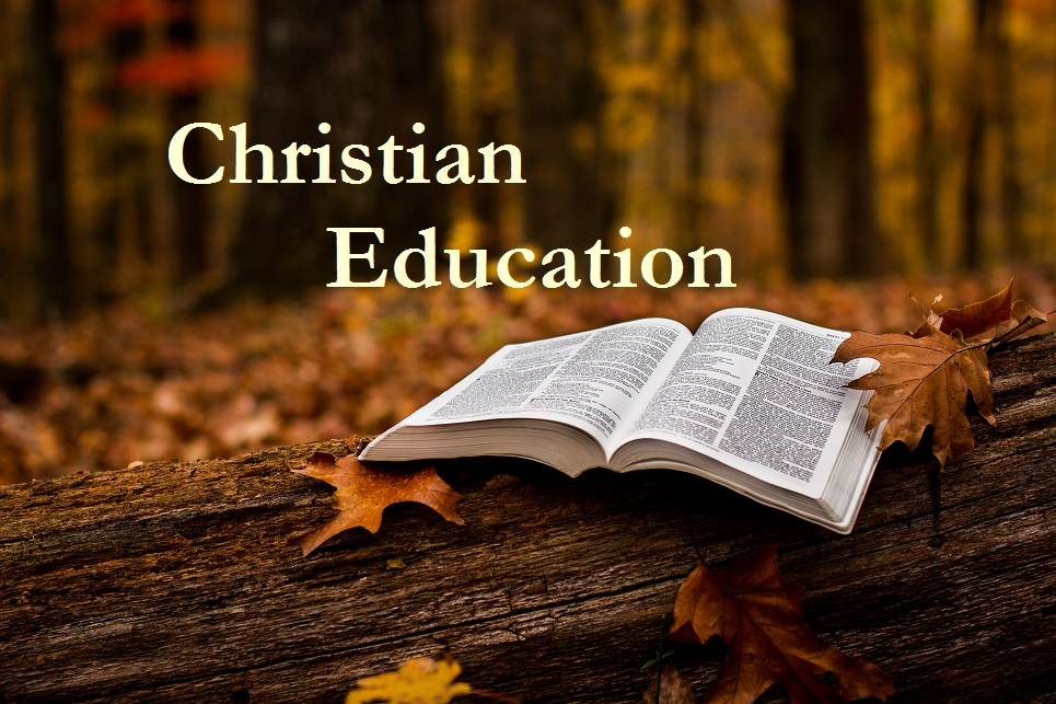 The Need, Use and Value of a Christian Education
