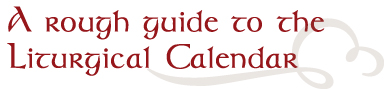 rough-guide-liturgical-calendar