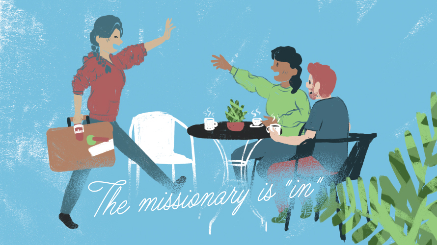 "The missionary is ""in"""