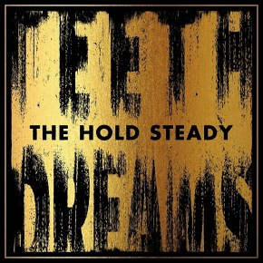 New Music: The Hold Steady's <em>Teeth Dreams</em>
