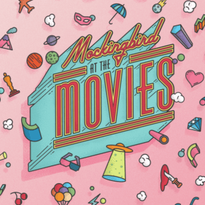 Now Available! <i>Mockingbird at the Movies</i>