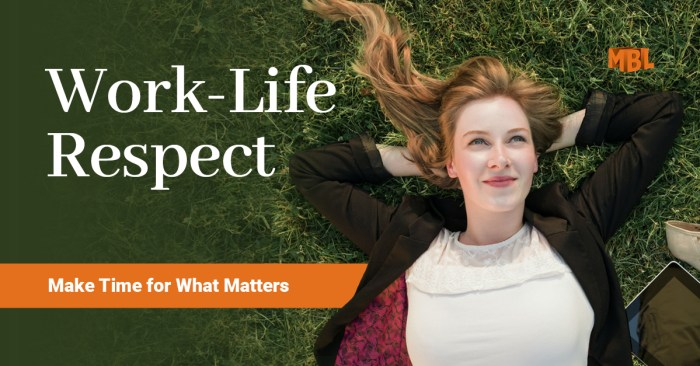 Work-Life Respect: Make Times for What Matters