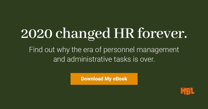 2020 changed HR forever. Find out why the era of personnel management and administrative tasks is over. Download my ebook.