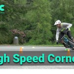 High speed cornering