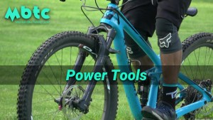 Power tools - MTB moves you should know!