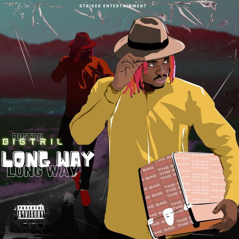 BigTril Unleashes 'Long Way' Inspirational Single Off Forthcoming Album – TRILDOM 1 MUGIBSON