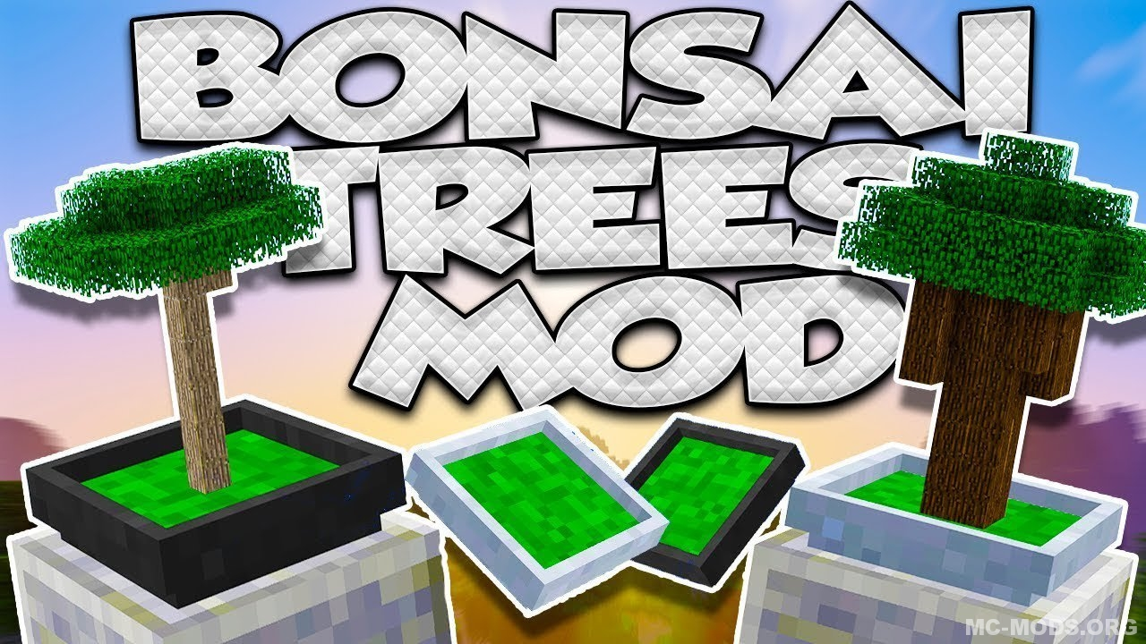 Bonsai Trees Mod Installation