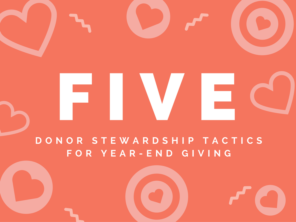 5 donor stewardship tactics