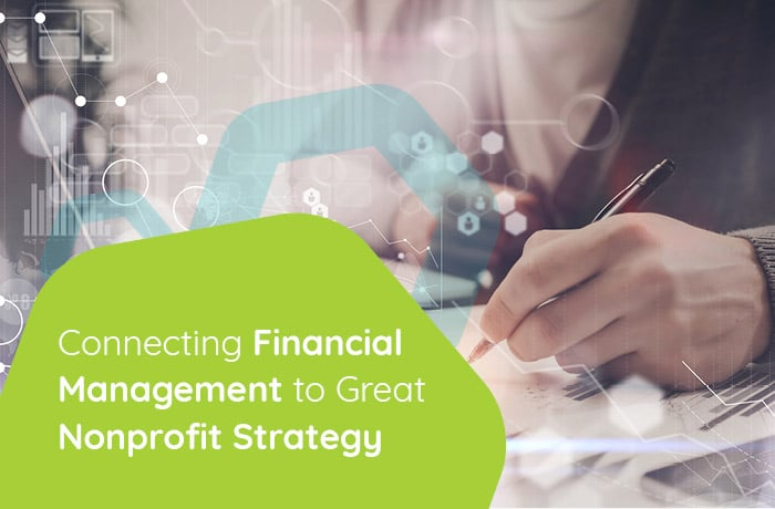 Connecting financial management to great nonprofit strategy