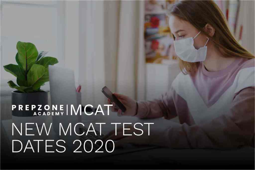 New MCAT Test Dates 2020 Due To COVID-19