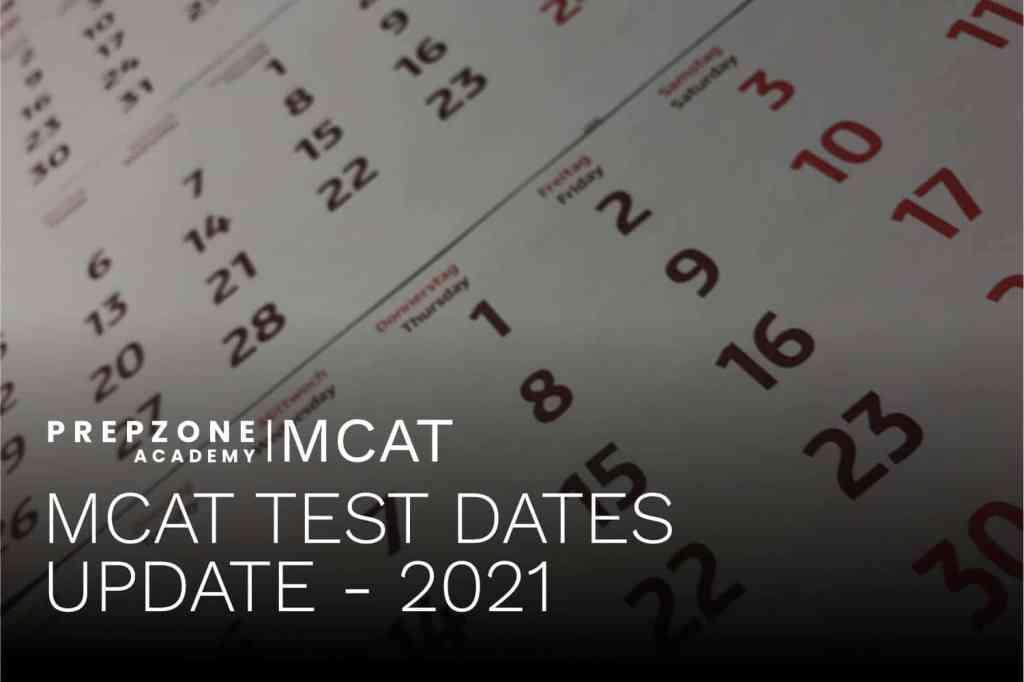 MCAT Testing Updates 2021