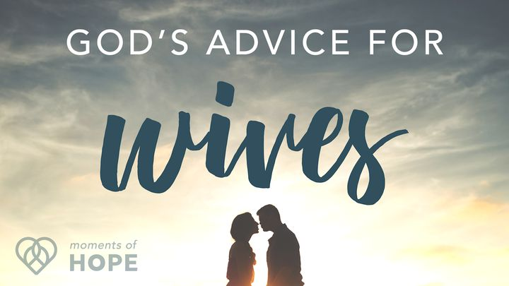 God's Advice for Wives