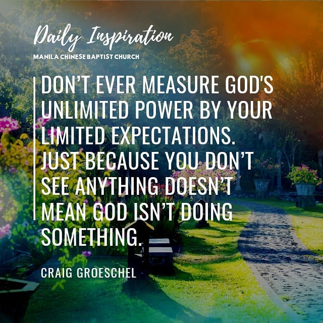 Don't ever measure God's UNLIMITED power by your LIMITED expectations. Just beca…