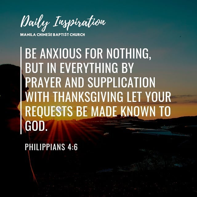 Be anxious for nothing, but in everything by prayer and supplication with thanks…