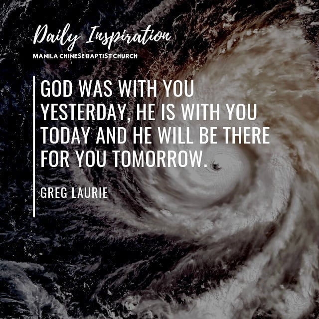 God was with you yesterday, He is with you today and He will be there for you to…