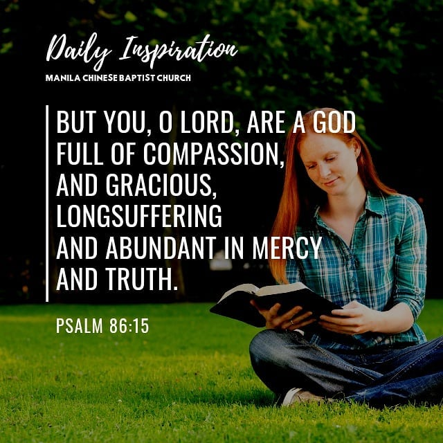But You, O Lord, are a God full of compassion, and gracious, longsuffering and a…