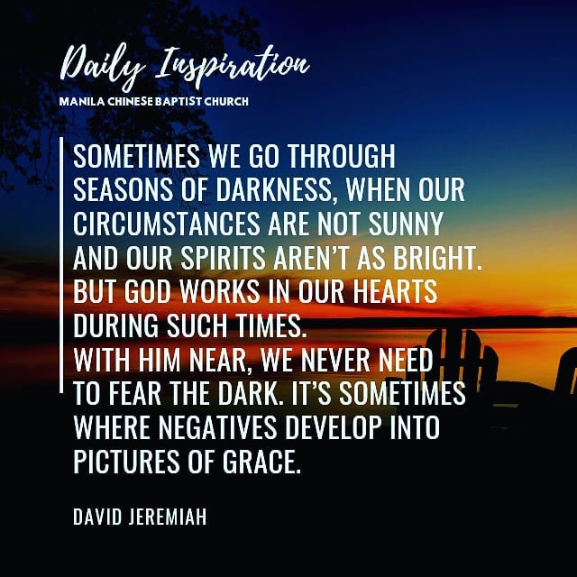 Sometimes we go through seasons of darkness, when our circumstances are not sunn…