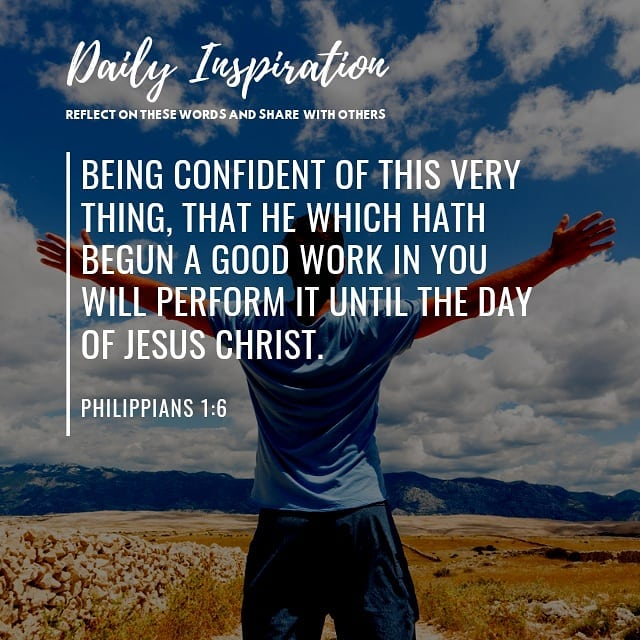Being confident of this very thing, that he which hath begun a good work in you …