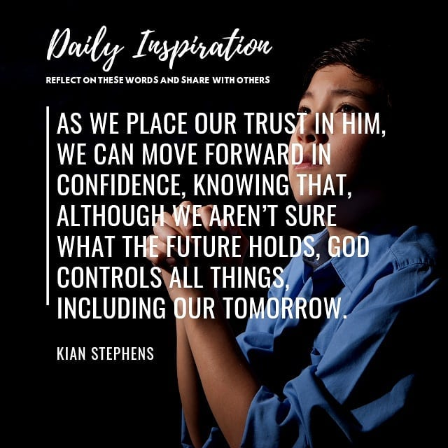 As we place our trust in Him, we can move forward in confidence, knowing that, a…