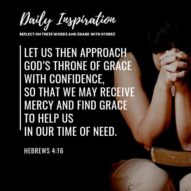 Let us then approach God's throne of grace with confidence, so that we may recei…