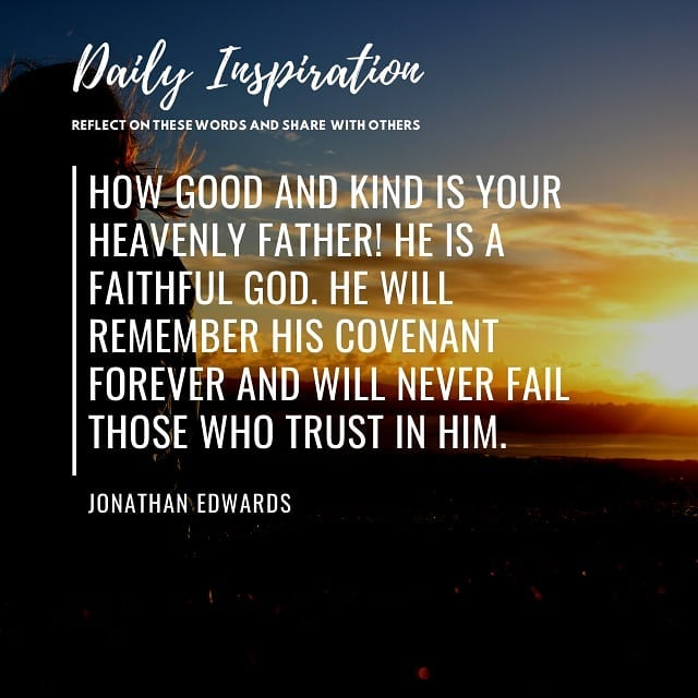 How good and kind is your heavenly Father! He is a faithful God. He will remembe…