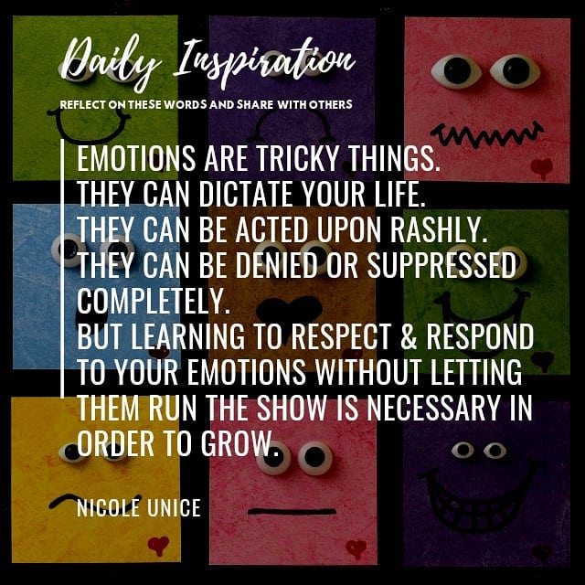 Emotions are tricky things. They can dictate your life. They can be acted upon r…