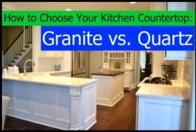 How to Choose Your Kitchen Countertop: Granite vs. Quartz