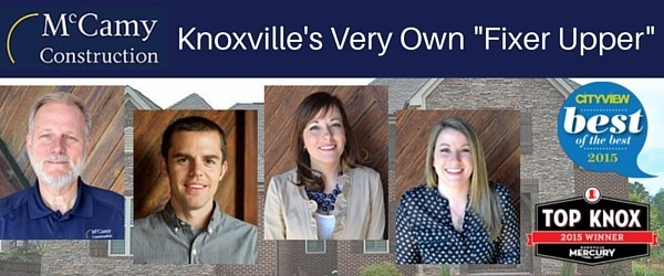 McCamy Construction- Knoxville's Very Own Fixer Upper