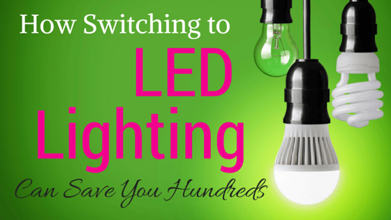 How Switching to LED Lighting Can Save You Hundreds
