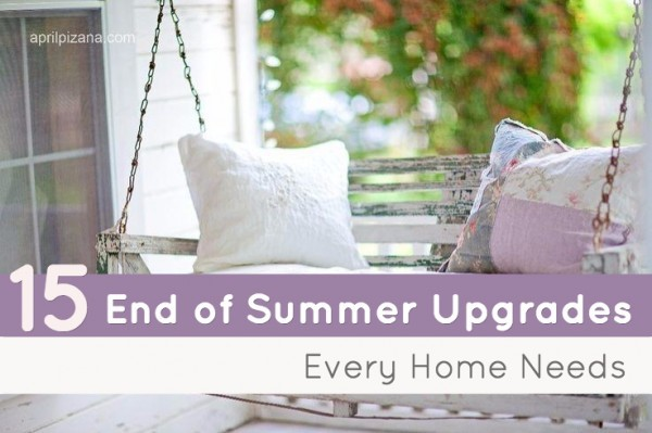 15 End of Summer Upgrades Every Home Needs