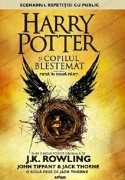 J.K. Rowling, John Tiffany, Jack Thorne - Harry Potter si copilul blestemat -
