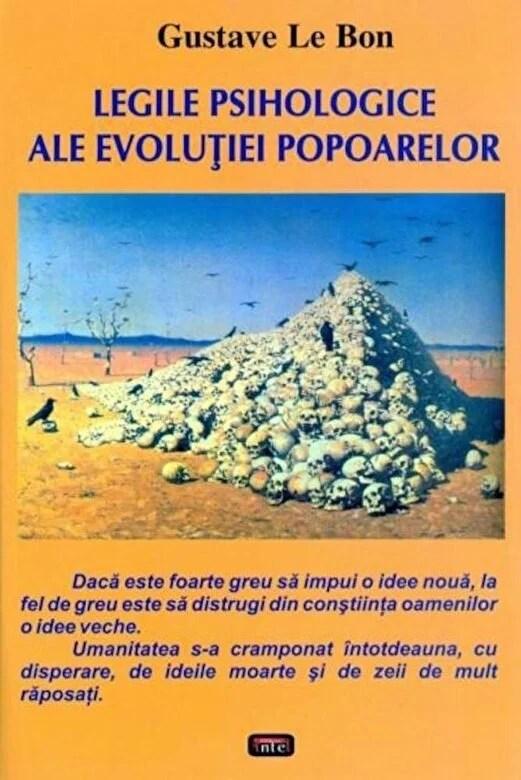 Gustave Le Bon - Legile psihologice ale evolutiei popoarelor -